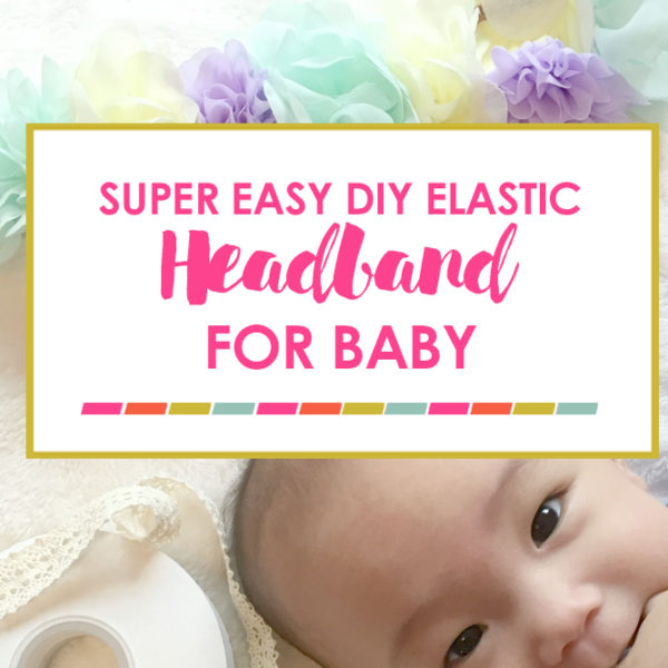DIY Elastic Headband for Baby