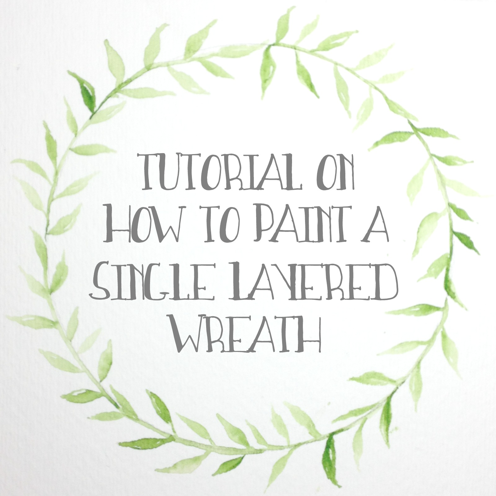How to Paint a Single Layered Watercolor Wreath