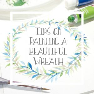 Tips on how to paint a beautiful wreath