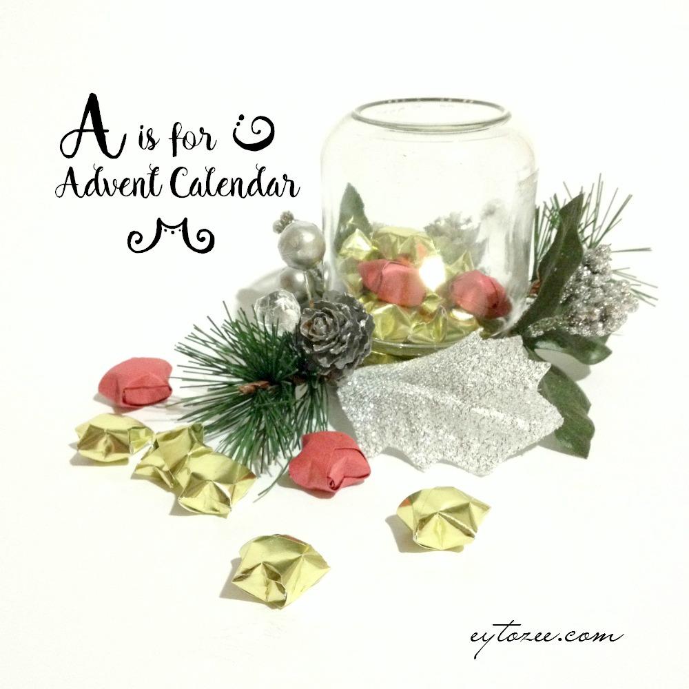 A is for Advent Calendar