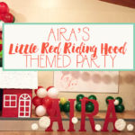 Aira's Little Red Riding Hood Themed Party