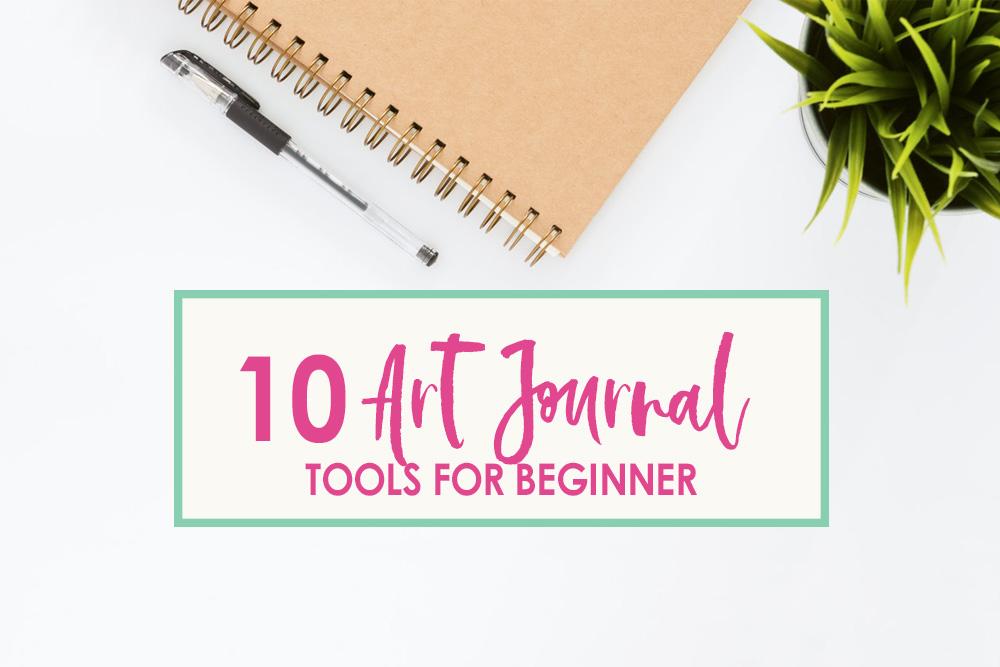art journal tools for beginner