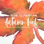 How to Paint Autumn Leaf