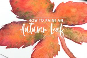 How to Paint an Autumn Leaf