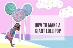 How to Make a Giant Lollipop