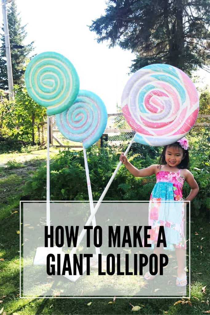 how to make a giant lollipop prop