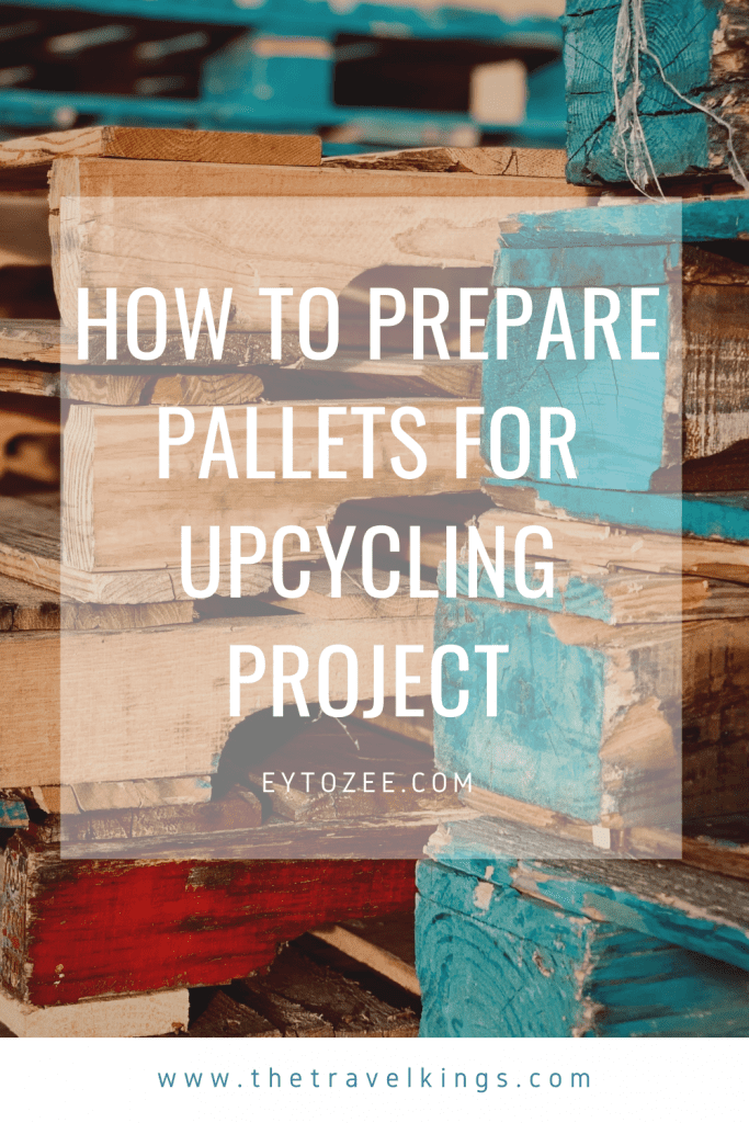 How to prepare pallets for upcycling project